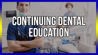 Continuing Dental Education - Free CE Below