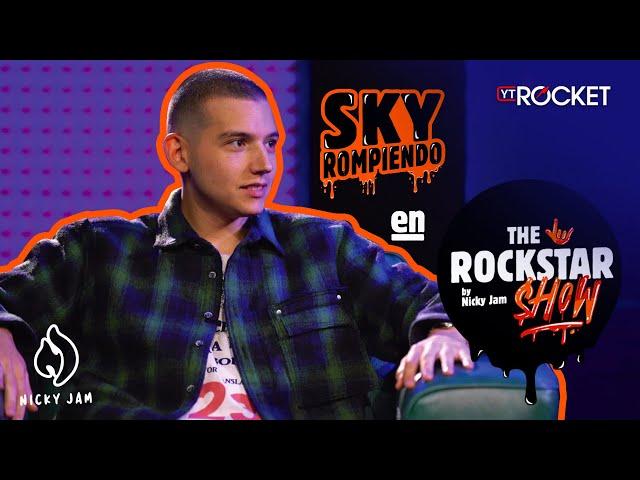 THE ROCKSTAR SHOW By Nicky Jam 🤟🏽 - Sky Rompiendo | Capítulo 8