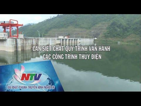 Cần siết chặt quy trình vận hành các công trình thủy điện
