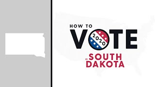 How To Vote In South Dakota 2020