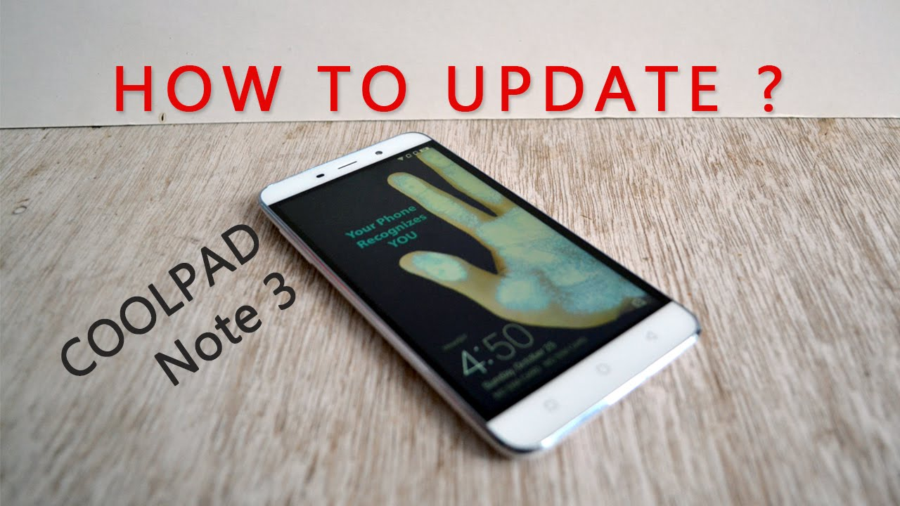How to Update Coolpad Note 3 ?