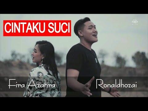 cintaku-suci---fira-azahra-feat-ronaldhozai-(official-music-video)