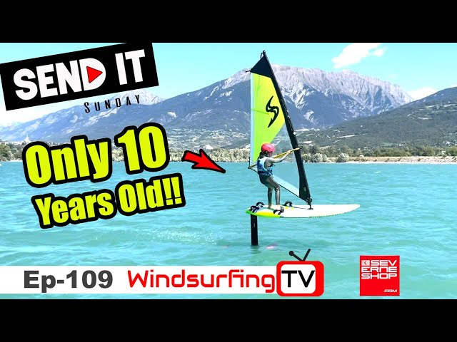 Only 10 years old... Foiling 1 month!! - #109 - Send it Sunday