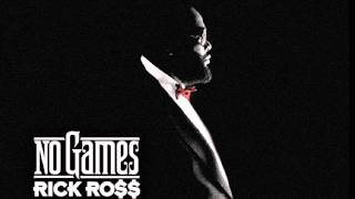 Rick Ross (feat. Future) - No Games (Clean)