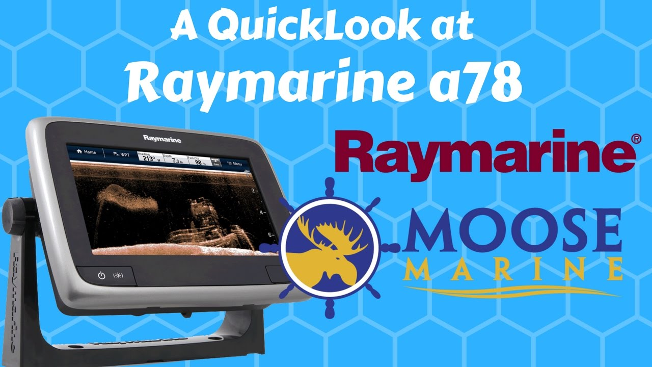 Raymarine a78 Review 7