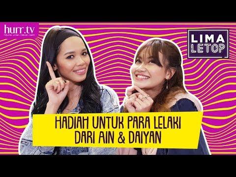 LimaLeTop! | Hadiah Untuk Para Lelaki Dari Ain Edruce & Daiyan Trisha (Full Version)