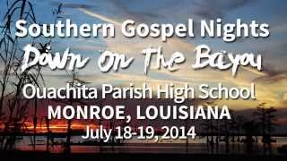Southern Gospel Night - 2014 - Monroe, Louisiana