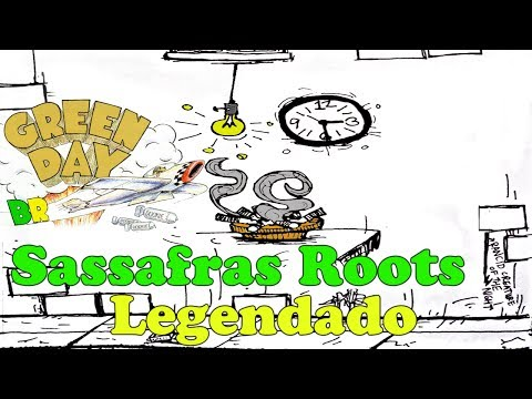 Green Day - Sassafras Roots Legendado PT-BR [HD]