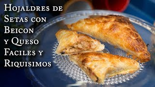 Hojaldres de Setas Beicon y Queso Faciles y Riquisimos