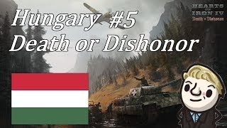 HoI4 - Death or Dishonor - Hungary - Part 5