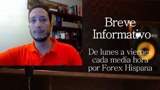 Breve Informativo - Noticias Forex del 1 de Agosto 2018