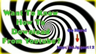 How To Download MP3 And Video From Youtube - Want To Know How To Download From Youtube?