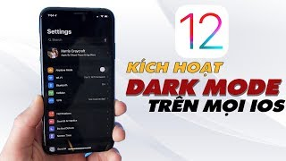 Không Cần Lên iOS 13 Vẫn Dùng Được Chế Độ Dark Mode | Truesmart