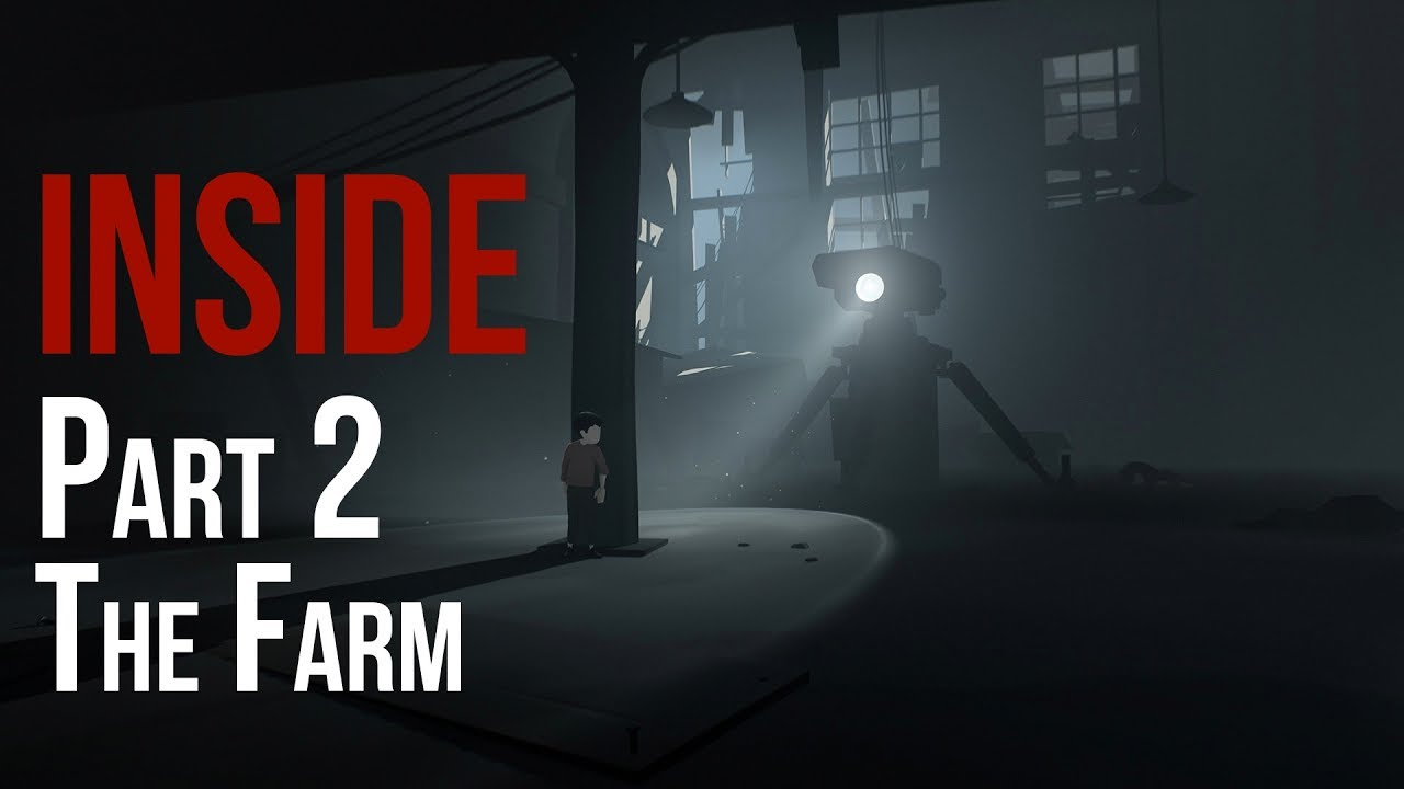 INSIDE Part 2: The Farm - Walkthrough