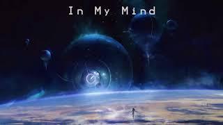 Dynoro feat. Gigi D'Agostino - In My Mind(Lyrics+Vietsub) Video