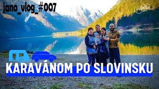 Karavanom po Slovinsku   JANO VLOG 007