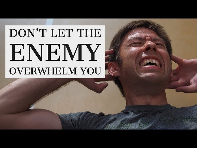 Don't Let the Enemy Overwhelm You | Victory Decrees