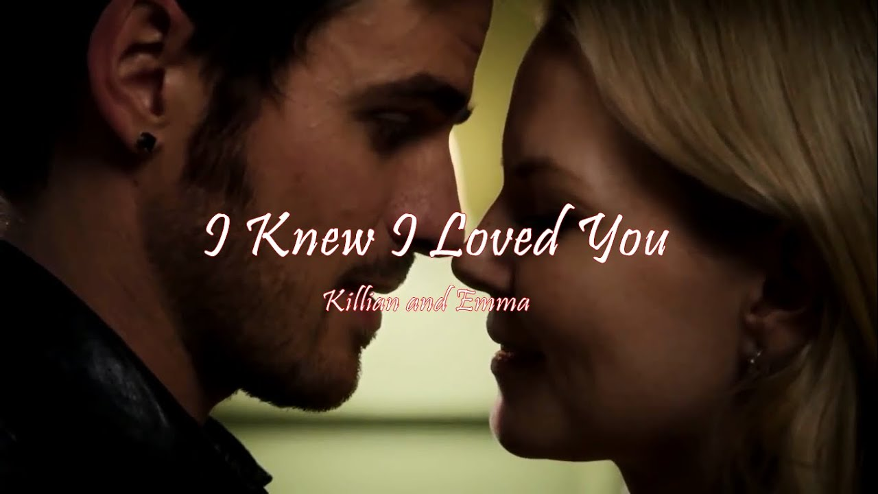 I knew i loved you killian and emma youtube for I knew i loved you by savage garden
