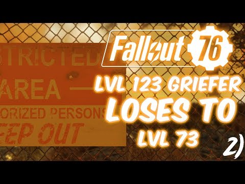 FALLOUT 76 - When a Griefer Regrets Griefing | Lvl 73 vs Lvl 123 Griefer (PVP Gameplay)