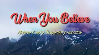 Whitney Houston ft. Mariah Carey - When You Believe (From The Prince Of Egypt) [Lyric Video]