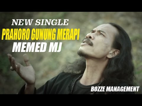 MEMED MJ - PRAHORO GUNUNG MERAPI [ OFFICIAL MUSIC VIDEO ]