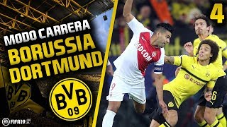 ¡MÓNACO Y ATLÉTICO EN CHAMPIONS!   FIFA 19 Modo Carrera: Borussia Dortmund   Episodio 4