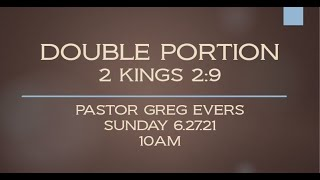 DOUBLE PORTION - 2 KINGS 2:9
