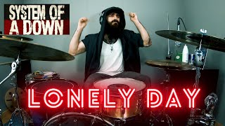 SYSTEM OF A DOWN - LONELY DAY | DRUM COVER.