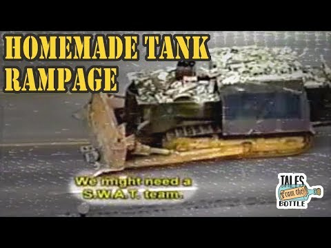 KILLDOZER: How A Man Made His Own Tank   Tales From The Bottle