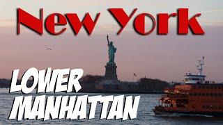 NEW YORK CITY Lower Manhattan Views - NY, USA