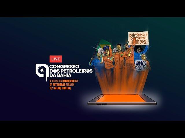 Congresso dos Petroleiros e Petroleiras da Bahia