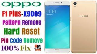 OPPO F1 Plus (X9009) Pattern Lock Remove,Master Hard Reset,Pin Code Remove