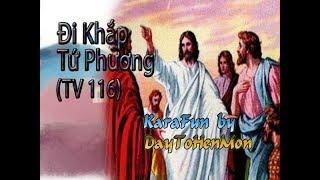 [Karaoke Beat] Thánh Vịnh 116 - Đáp Ca - Đi Khắp Tứ Phương - Vũ Lương Thiên Phúc (Đơn Ca)