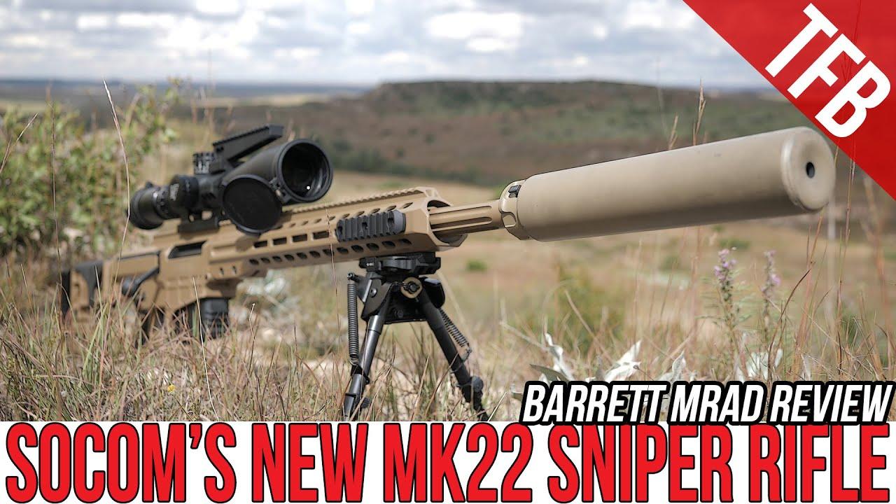 SOCOM's New Mk22 Sniper Rifle: The Barrett MRAD