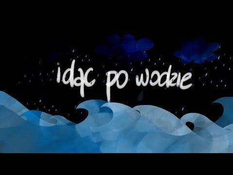 Michał Król - Idąc po Wodzie (AKU ELE) - LYRIC VIDEO