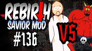 Rebirth (Savior Mod) #136 - Jesus gegen Satan | Let