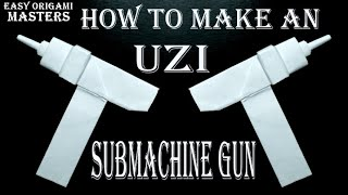 How to make an UZI submachine GUN from paper