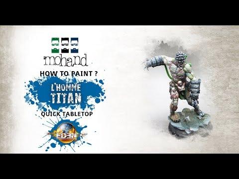 Comment peindre : l' Homme - Titan ( Eden par Happy Games Factory )