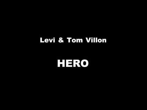Levi feat. Tom Villon - Hero (lyric video)