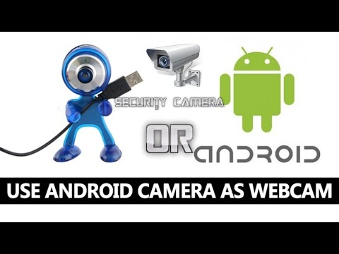 How To Use Android Phone As Wifi Webcam Or Security/IP Camera For FREE