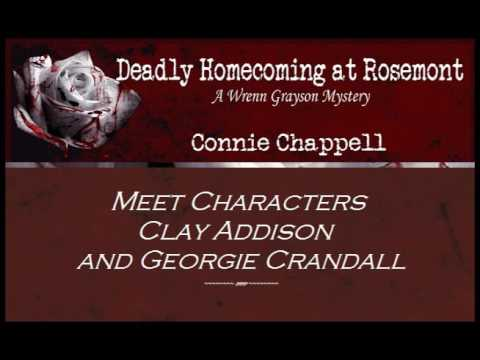 Deadly Homecoming Characters Clay and Georgie  Connie Chappell, Author