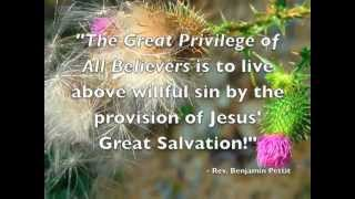 """The Great Privilege of All Believers,"" ""The Holy Remnant,"" & ""The Two Gospel Axioms"""