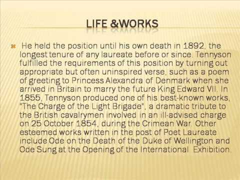 Alfered Lord Tennyson; LIFE & WORKS