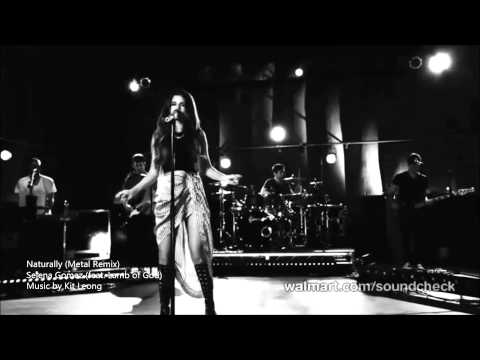 Selena Gomez - Naturally (Metal Remix feat. Lamb of God)