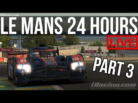 IRacing - 24 Hours Of Le Mans | Part 3