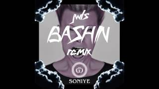 JWLS - Bashin (Soniye Latin Festival Bootleg Remix)