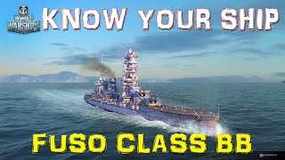 World of Warships - Know Your Ship! - Fuso Class Battleship - Episode 33