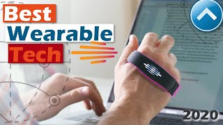 BEST WEARABLE TECH 2020 | Top 5 wearable tech gadgets and new wearable technology 2020.