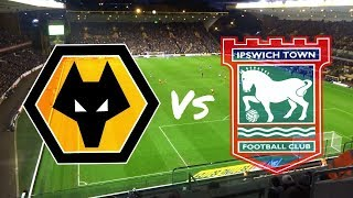 Wolves vs Ipswich Town 23rd December 2017 (MATCH DAY VLOG)
