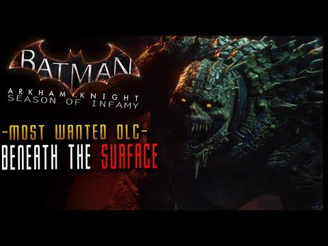 Batman Arkham Knight: Season of Infamy DLC - Beneath the Surface (Killer Croc) Walkthrough